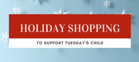 Holiday Shopping that Supports Tuesday's Child